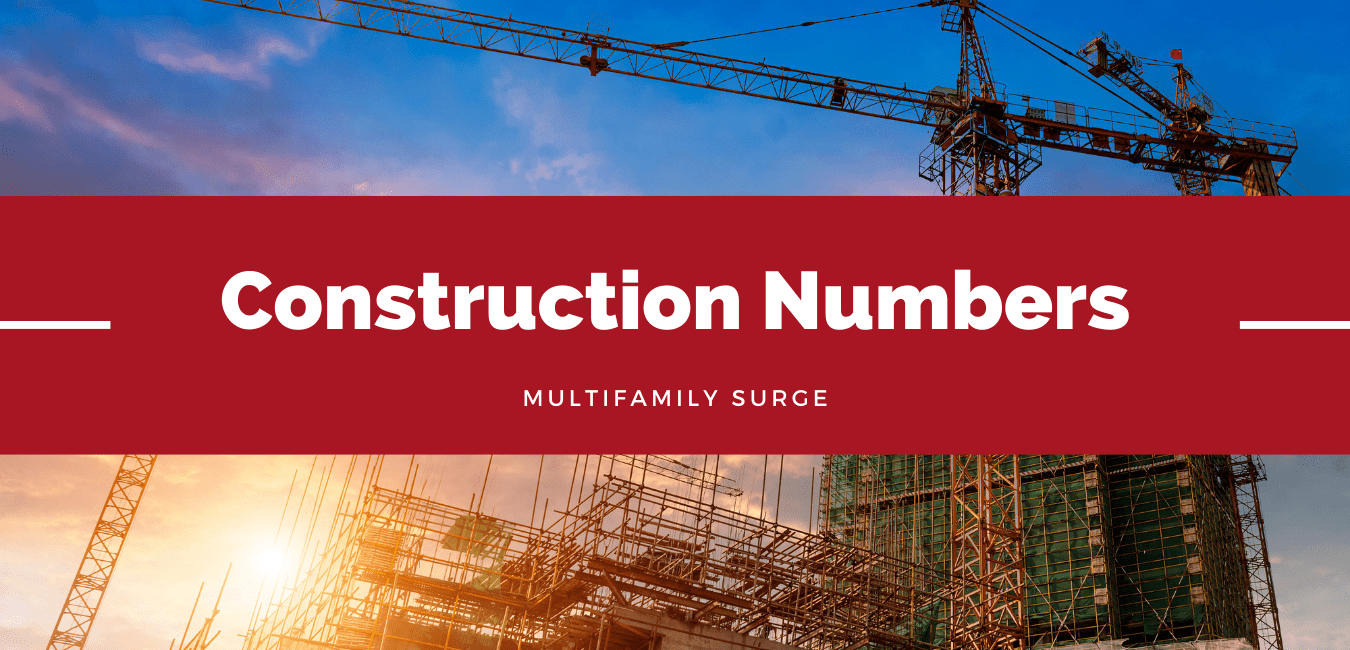 Construction-Numbers-Pushed-Higher-by-Multifamily-Surge-min