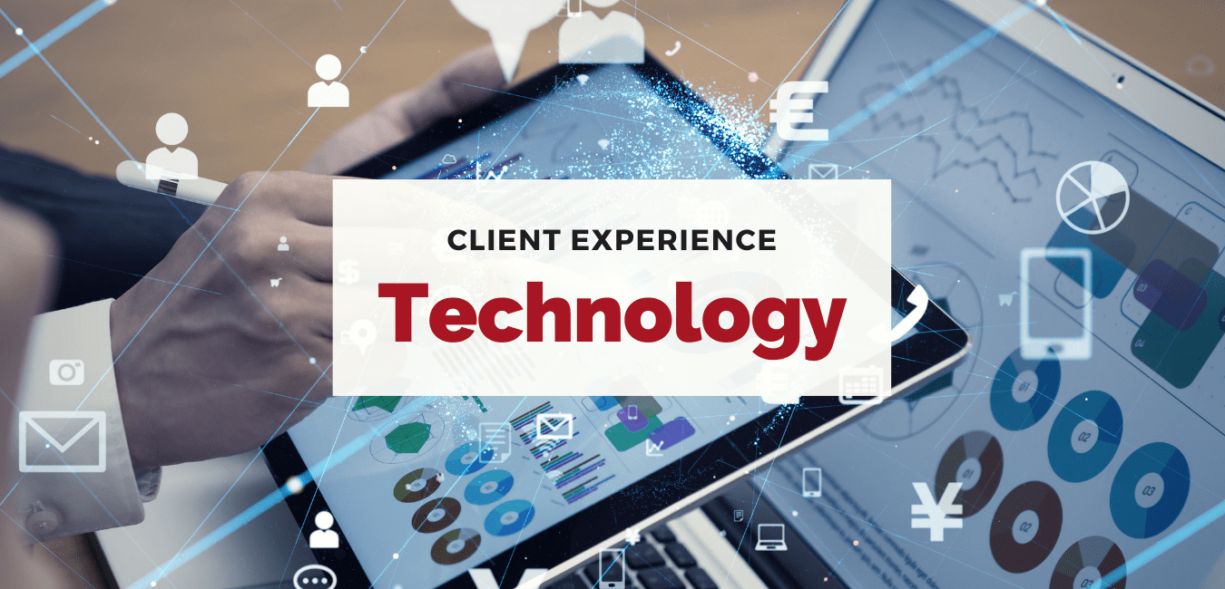 Engineering-the-right-technology-to-enhance-client-experience-min