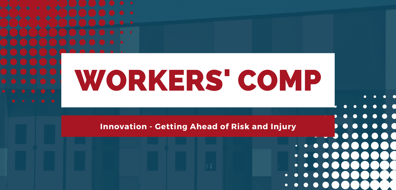 Innovation-in-Workers-Compensation-Getting-Ahead-of-Risk-and-Injury-min